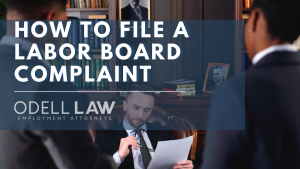 How to file a labor board complaint