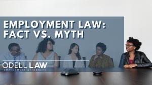Employment law: myth vs fact