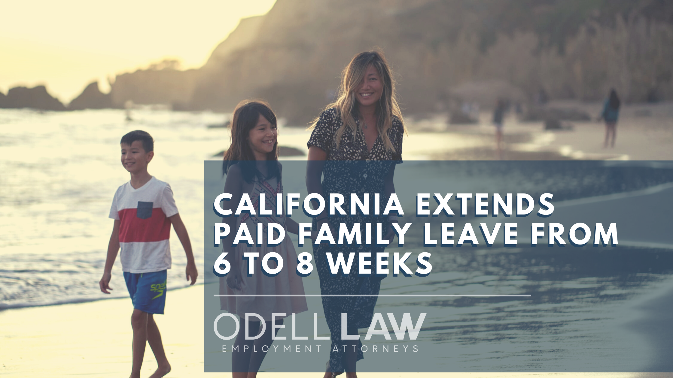 California Extends Paid Family Leave from 6 to 8 weeks