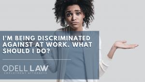 discriminated against at work