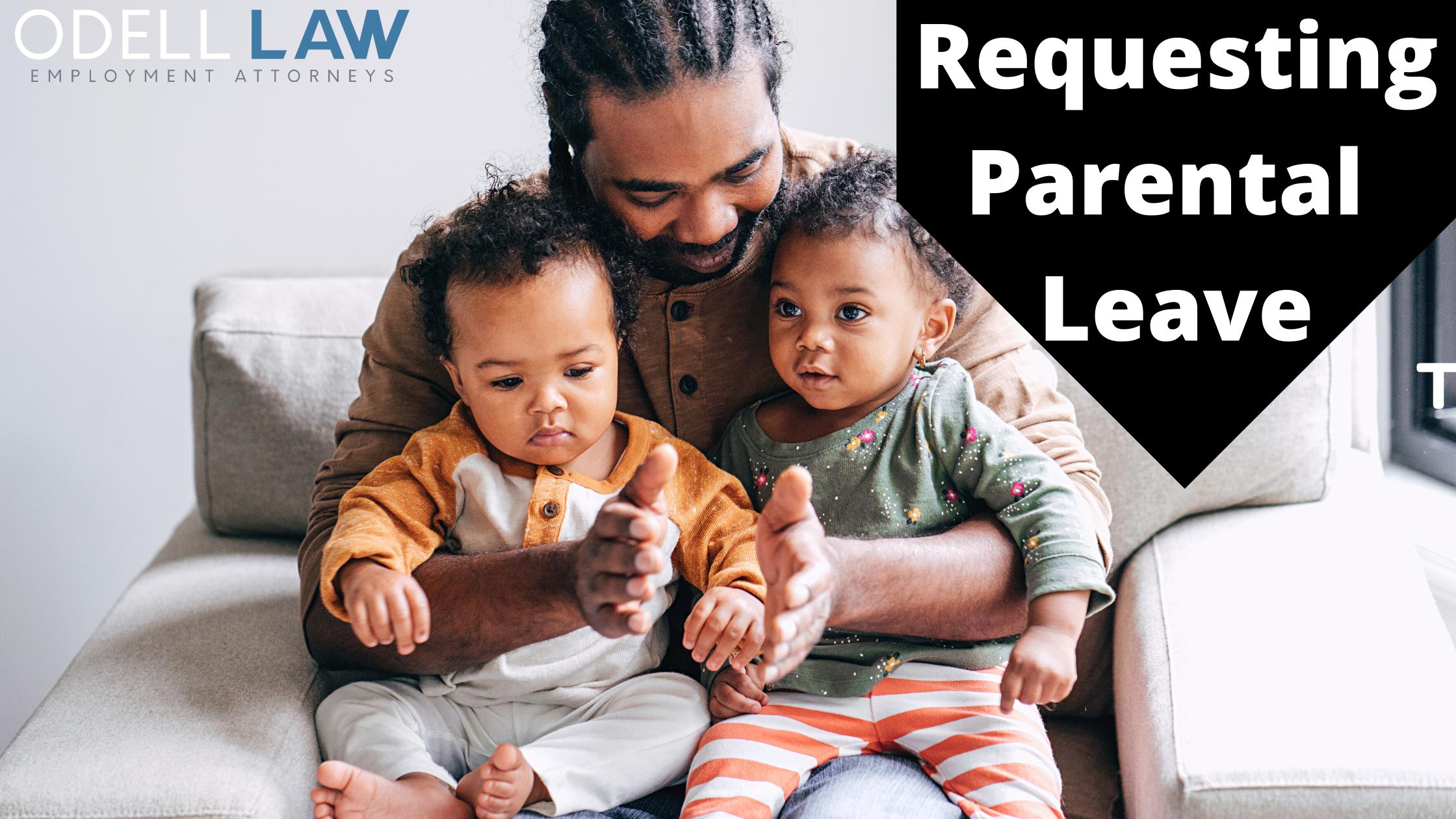 requesting parental leave