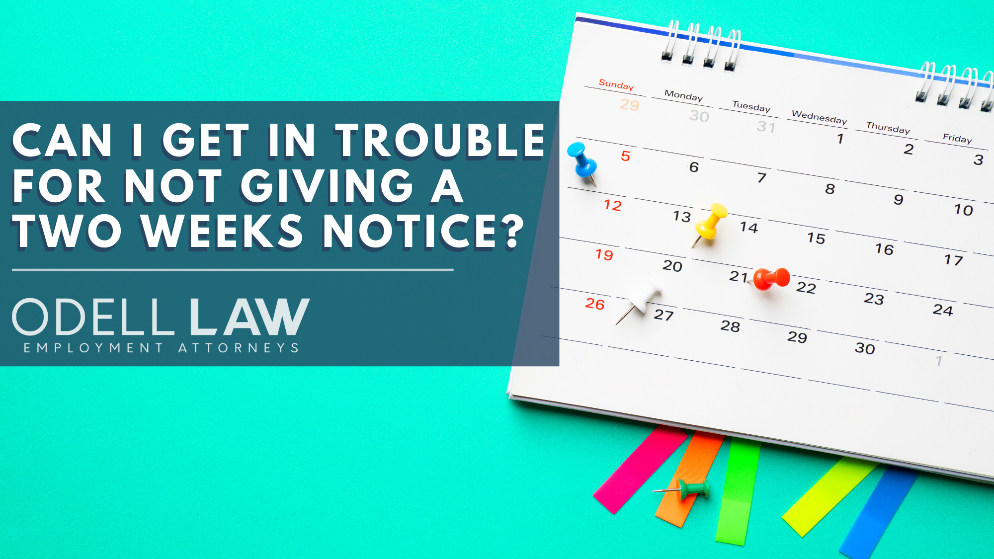 Do I have to give a two weeks notice?