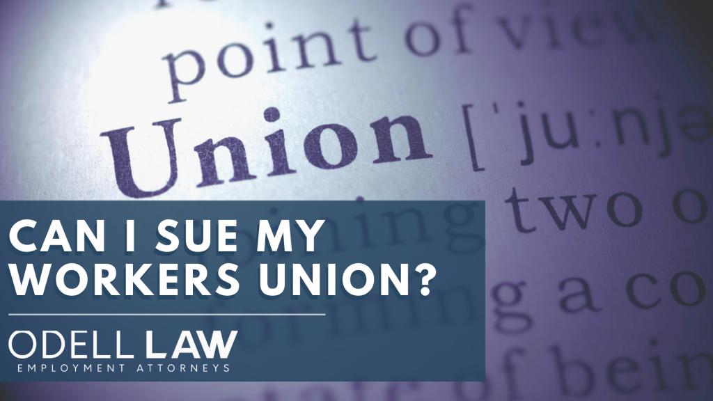 Sue my union